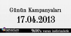 17.04.2013 Netvarium Kampanyaları