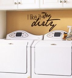 I like it dirty - laundry room decal by HouseHoldWords on #Etsy