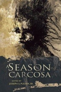 """""""A Season in Carcosa"""" book review"""