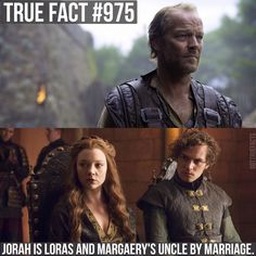 Jorah's second wife Lynesse Hightower is the sister of Loras and Margaery's mother Alerie. While Jorah and Lynesse aren't together anymore their marriage was never officially dissolved so by law they are still married. by gottruefacts Winter Is Here, Winter Is Coming, Game Of Thrones Facts, Second Wife, Dire Wolf, Jon Snow, Law, Sisters, Marriage