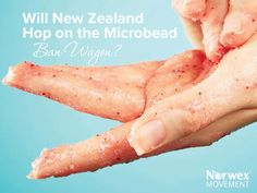 About 100 personal care products in New Zealand contain microbeads. Here's what's being done to fix that!