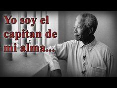 YO SOY EL CAPITAN DE MI ALMA - EL poema de la carcel De Nelson Mandela - YouTube