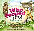 Who Pooped in the Park? Grand Teton National Park by Gary Robson. Watch where you step! Sometimes the animals in Grand Teton are hard to find, but you can almost always find their poop! Come along with Michael, Emily, and their family as they find poop (scat) and footprints (tracks) and discover which animal made them! Fun illustrations of the animals and their scat and tracks supplement the charming story, and a quick-reference chart at the back makes field identification a breeze.