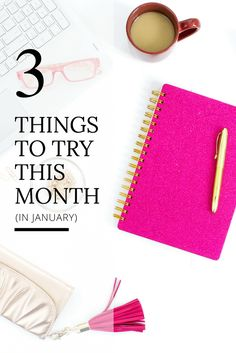 3 Things to Try This Month in January 2017. This January, I am posting three more – one for personal development, one for business development and one challenge is just for fun! Read more at: Everything's Coming Up Rosie (www,ecurosie.com)
