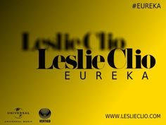 Leslie Clio - EUREKA The CD  #lesliecliofficial