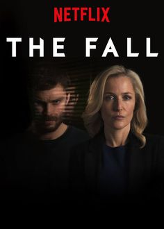 """Check out """"The Fall"""" on Netflix"""