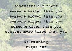 someone is running. It might as well be you. #fitness #motivation #quotes