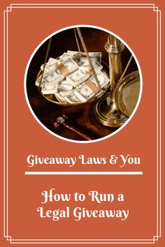 Giveaway Laws & You: How to Run a Legal Giveaway - a great read for new bloggers or companies considering running a giveaway!