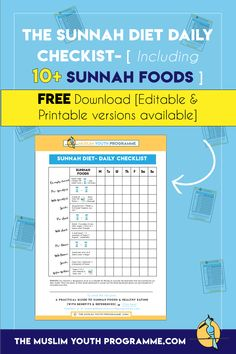 Track your daily intake of sunnah food items that are essential for health.  Click on the image and Sign up for FREE to download The Sunnah Diet Daily Checklist !