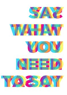 Say What You Need To Say via Behance It's important to be able to say what you need. The true partner can understand. Gaman isn't good don't wait until you hit your limit. The communication is the key. Sacrifice self is not needed for true relationship. www.mylittlefabric.com/
