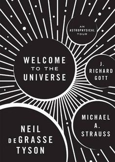 Welcome to the Universe: An Astrophysical Tour (Hardback)