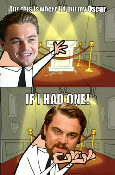 The Internet Really Wants Leonardo DiCaprio To Win An Oscar.. This article is hilarious.