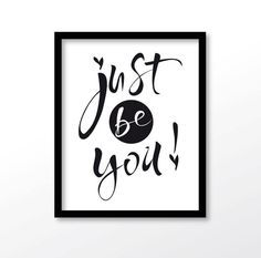 Just Be you quote print Just be you -  quote print by dadaprintables - as download - for €3.28 - VAT Included