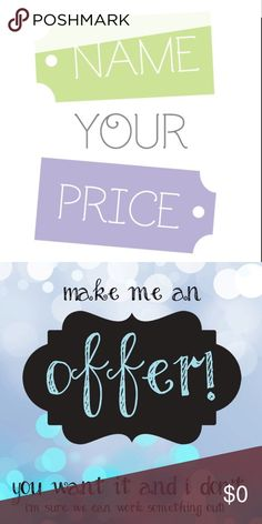 NAME YOUR PRICE All offers considered on clothes and shoes! Other