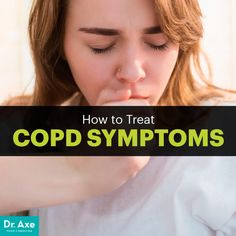 COPD symptoms - Dr. Axe http://www.draxe.com #health #holistic #natural