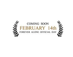 "Check out new work on my @Behance portfolio: ""February 14 - Forever alone Official day"" http://be.net/gallery/33735530/February-14-Forever-alone-Official-day"
