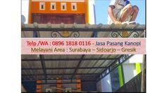 Jasa pembuatan kanopi sidoarjo, Jasa pembuatan kanopi di sidoarjo, Jasa pembuatan canopy di  sidoarjo, Jasa pembuatan kanopi murah sidoarjo, Jasa pembuatan kanopi minimalis sidoarjo, Jasa pembuatan kanopi rumah sidoarjo, Jasa pembuatan kanopi baja ringan  sidoarjo, Jasa pembuatan canopy baja ringan sidoarjo, Jasa pembuatan kanopi baja ringan sidoarjo, Jasa pembuatan kanopi kaca sidoarjo,Jasa pembuatan kanopi kain sidoarjo, Jasa pembuatan canopy kain  sidoarjo, Jasa pembuatan canopy kaca…