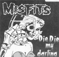 Misfits Die Die My Darling Vinyl 3 Song EP Press Hardcore Horror Punk Danzig The Misfits, Misfits Band, Danzig Misfits, Glenn Danzig, Horror Punk, Punk Rock, Misfits Tattoo, Arte Punk, Rock Y Metal