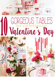 10 Gorgeous Tables Dressed In Pink And Red To Celebrate V Day Table Dressing