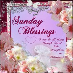 Sunday Blessings, Philippians 4:13.