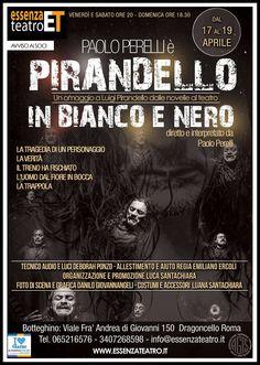 """Locandina dello spettacolo """"PIRANDELLO IN BIANCO E NERO"""" presso Essenza Teatro - Grafica di Danilo Giovannangeli (www.giovannangeli.it)"""