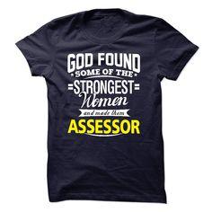 I am an Assessor T-Shirts, Hoodies. ADD TO CART ==► https://www.sunfrog.com/LifeStyle/I-am-an-Assessor-15031490-Guys.html?id=41382