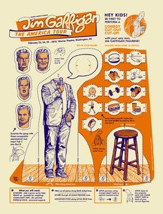 Awesome Jim Gaffigan poster by T-bone and Aljaxx. I wish I had two of them...one to hang on my wall and one to cut out.