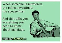 I knew this, yet never thought of it quite that way before. Now I'll never think of marriage in any other way.