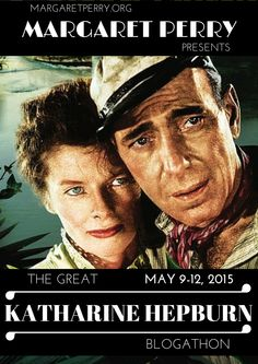 """Announcing the 2nd Annual Great Katharine Hepburn Blogathon!"""