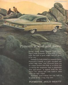 1961 Plymouth Fury - Plymouth is what solid means - Original Ad