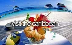 Visit the Caribbean