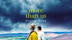 More Than Us  - Dawn Barker 4* Review