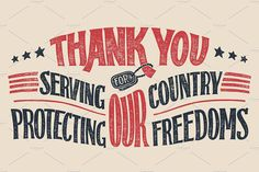 Thank you for serving our country and protecting our freedoms. Veterans day holiday hand-drawn typography design with textured letters. Vector EPS 10 with Letters To Veterans, Veterans Day Poem, Happy Veterans Day Quotes, Veterans Day Images, Veterans Day Thank You, Veterans Day Activities, Veterans Day Gifts, Memorial Day Thank You, Memorial Day Quotes