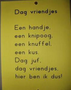 dag vriendjes - versje First Day School, Back 2 School, School 2017, Dutch Quotes, School Themes, Preschool Kindergarten, Kids Songs, Stories For Kids, Love My Job