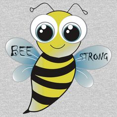 Be strong - cute bee animal cartoon - Cartoon,Animal,Animals,Funny,Humor,lol,Sticker,Tees,Shirts,tshirts,Cute,Silly,Sweet,Happy,Fun,Character,Cool,Awesome,Adorable,Graphic,Drawing,Doodle,TV,movies,friend,friends,gift,gifts,ideas,him,her,children,kids,son,daughter,nursery,art,birthday,buy,online,mugs,mug,