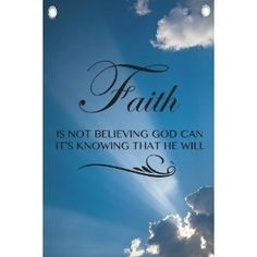 Faith is Knowing - Religious Quotes - Wall Quotes Canvas Banner