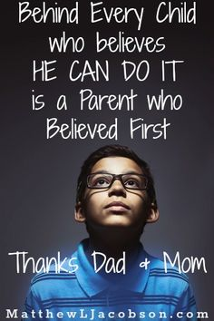 """Dad & Mom, our words as parents are the foundation from which our Kids have the courage to reach for the stars. """"101 Words of Affirmation Every Child Wants to Hear"""" MatthewLJacobson.com"""