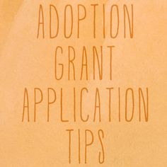 adoption grant application tips | adoption fundraising