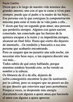 Sencillamente ~Espectacular~ Otra de Paulo Coelho.
