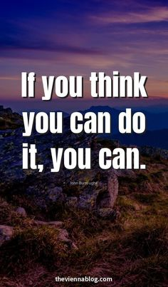 If you think you can do it, you can. Motivation, inspirational quotes, do it Good Quotes, Amazing Quotes, Quotes To Live By, Best Quotes, Life Quotes, Inspirational Quotes, Qoutes, Motivational Quotes For Students, Leadership Quotes