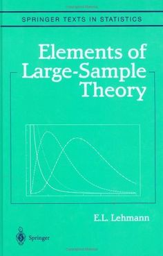 Introduction to mathematical statistics 7th edition 9780321795434 elements of large sample theory springer texts in statistics by el lehmann fandeluxe Image collections