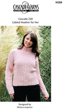 Cabled Heather for Her in Cascade 220 - W288