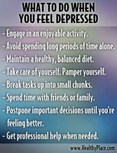 What to do when Depressed