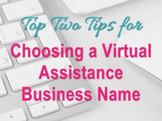 Top Two Tips for Choosing a Name