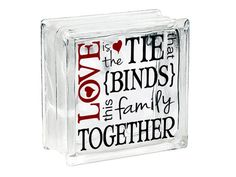 Valentines Day Glass Block Decal Sticker Love is the Tie that Binds Valenine Gift Glass Block Light Family Love Wall Decal Love Sign