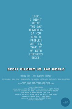 Scott Pilgrim vs. The World - Wallace quote poster http://society6.com/britishindie/scott-pilgrim-wallace