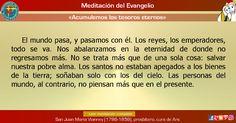 """MISIONEROS DE LA PALABRA DIVINA: MEDITACIÓN DEL EVANGELIO - """"Acumulemos los tesoros..."""