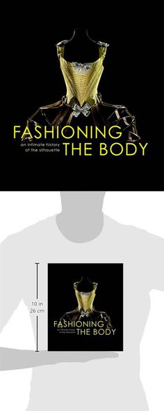 Fashion sketchbook 5th edition bina abling 9781563674471 amazon fashioning the body an intimate history of the silhouette fandeluxe Image collections