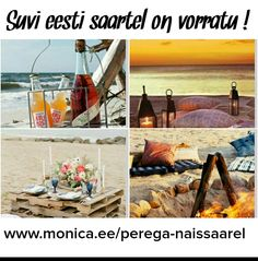 Suveks plaanid tehtud juba ?  www.monica.ee/perega-naissaarel