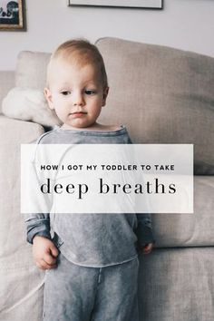 how I got my toddler to take deep breaths – Meg McMillin